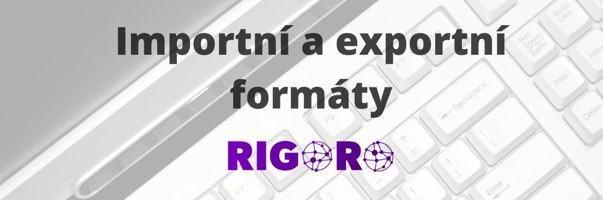 Import & Export produktů - Rigoro
